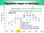 population began to decrease
