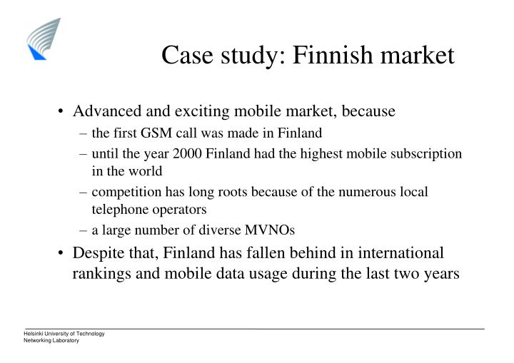 Case study: Finnish market
