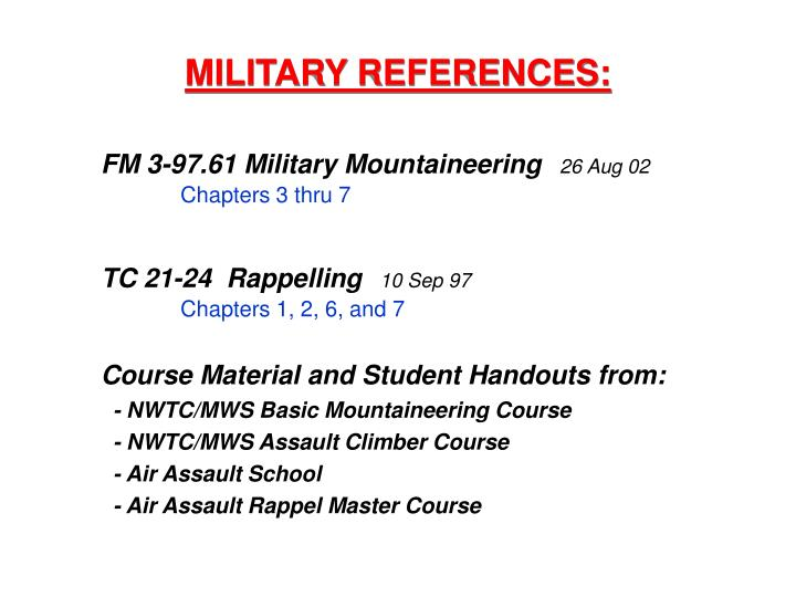 MILITARY REFERENCES: