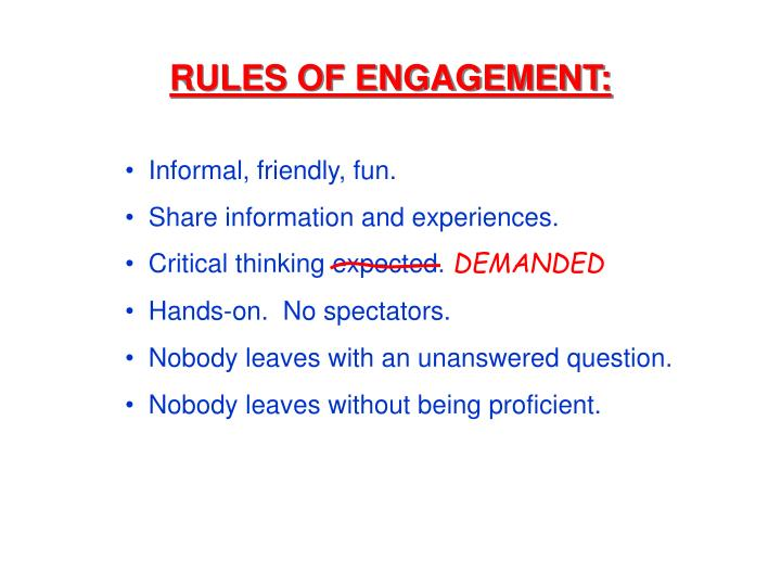RULES OF ENGAGEMENT: