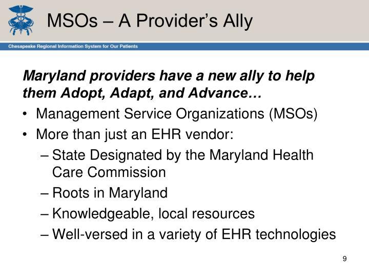 MSOs – A Provider's Ally