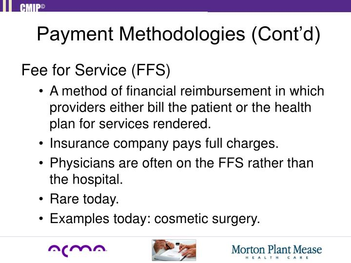 Payment Methodologies (Cont'd)