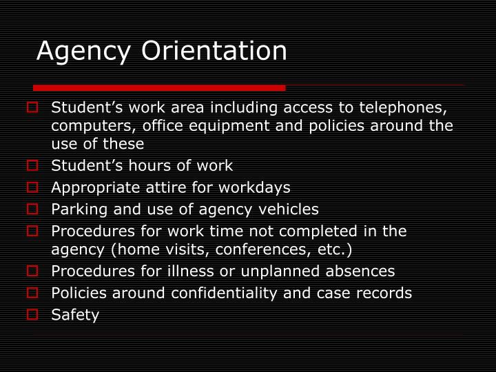 Agency Orientation