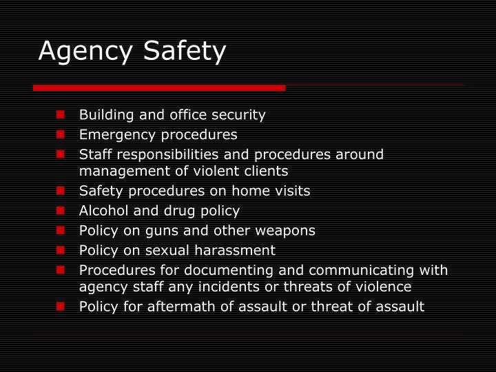 Agency Safety