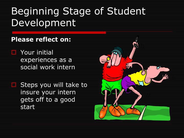 Beginning Stage of Student Development