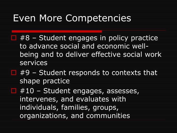 Even More Competencies