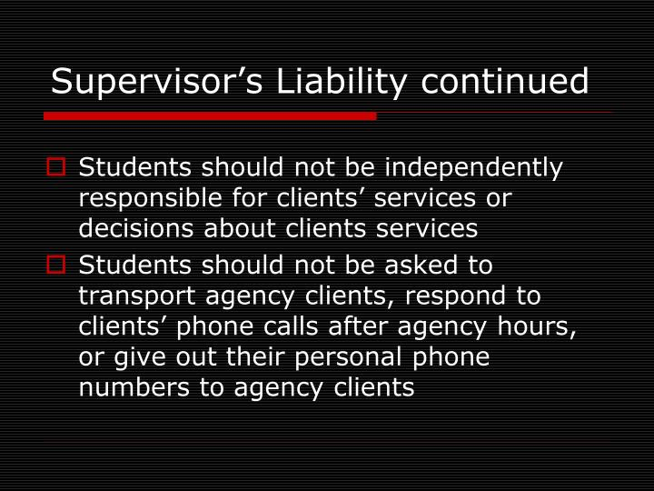 Supervisor's Liability continued