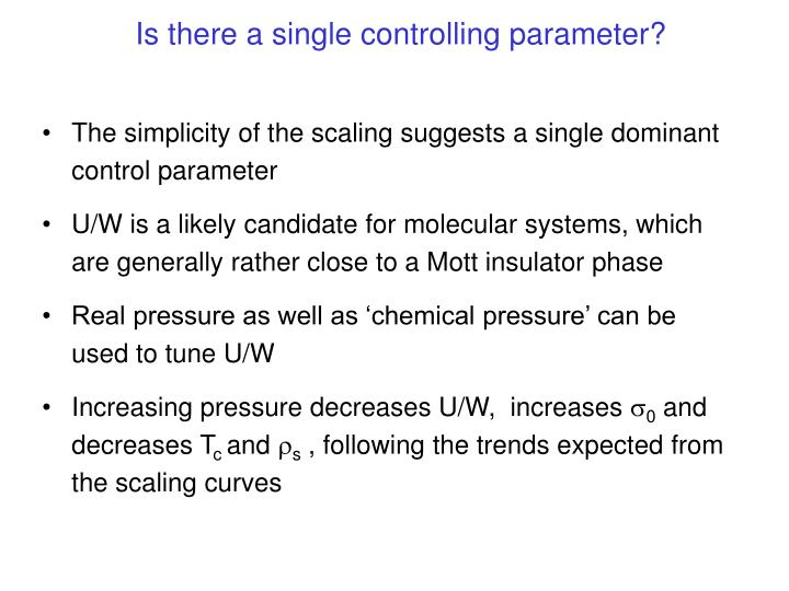 Is there a single controlling parameter?