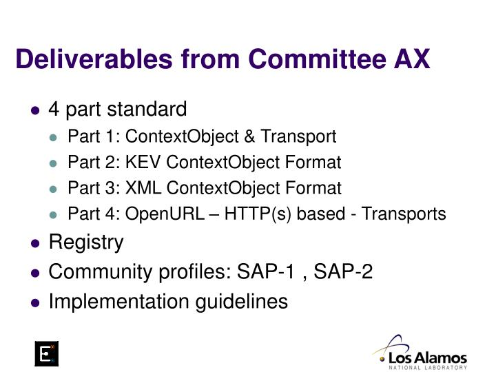 Deliverables from Committee AX