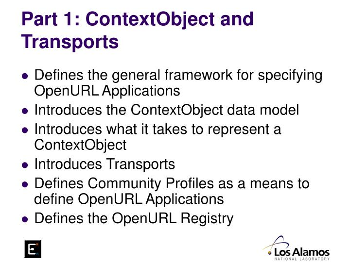 Part 1: ContextObject and Transports