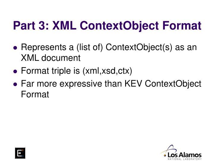 Part 3: XML ContextObject Format