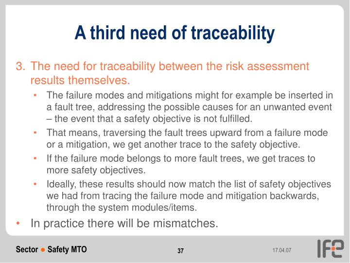 A third need of traceability