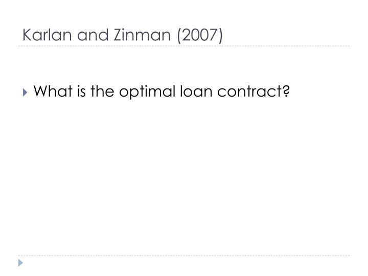 Karlan and Zinman (2007)