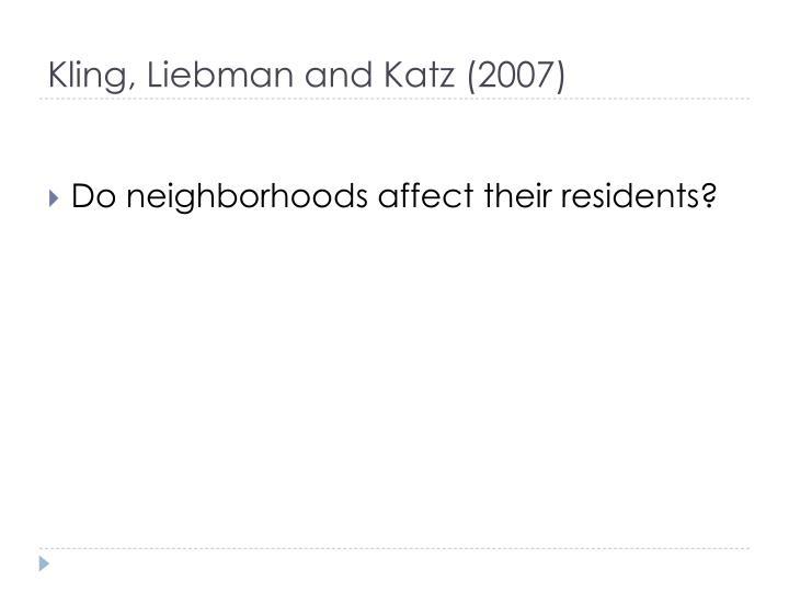 Kling, Liebman and Katz (2007)