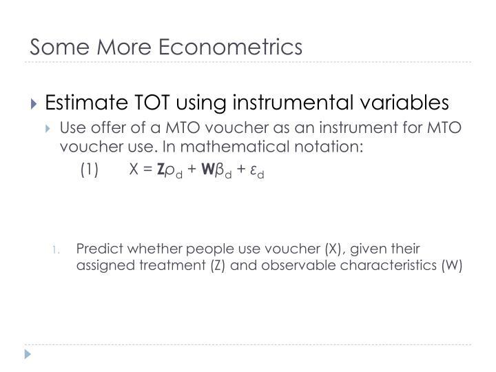 Some More Econometrics