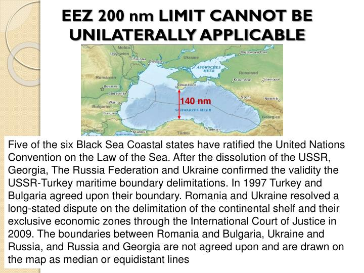EEZ 200 nm LIMIT CANNOT BE UNILATERALLY APPLICABLE