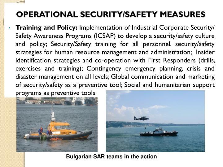 OPERATIONAL SECURITY/SAFETY MEASURES