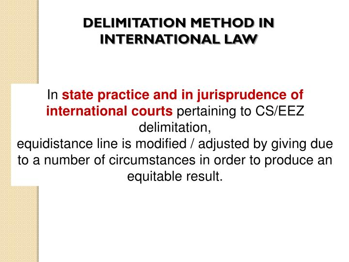 DELIMITATION METHOD IN INTERNATIONAL LAW