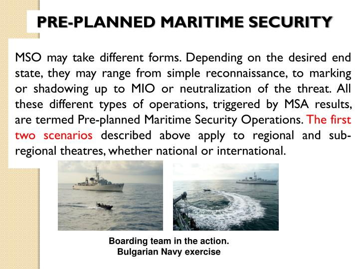 PRE-PLANNED MARITIME SECURITY