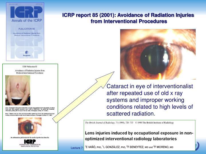 ICRP report 85 (2001): Avoidance of Radiation Injuries
