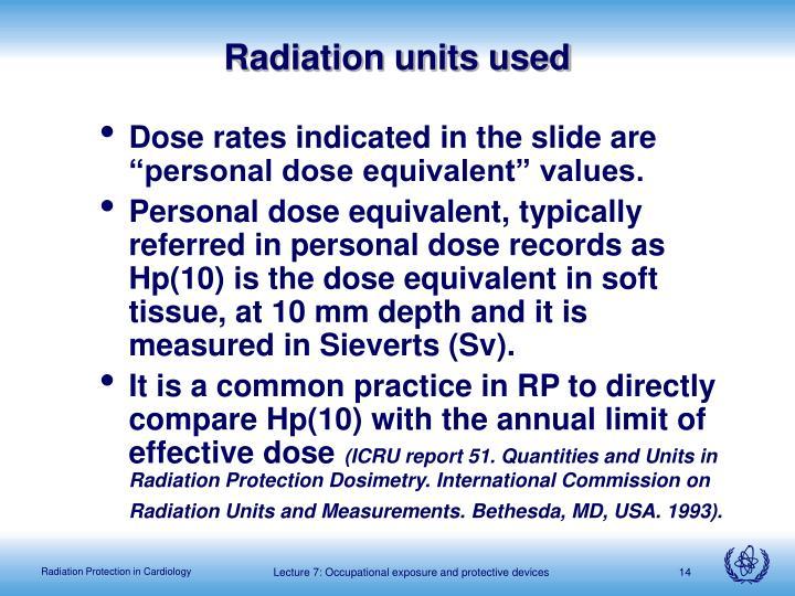 Radiation units used