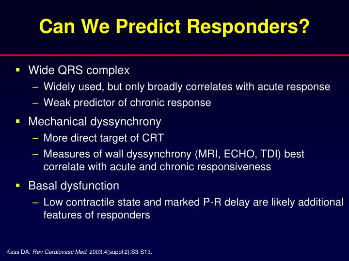 Can We Predict Responders?