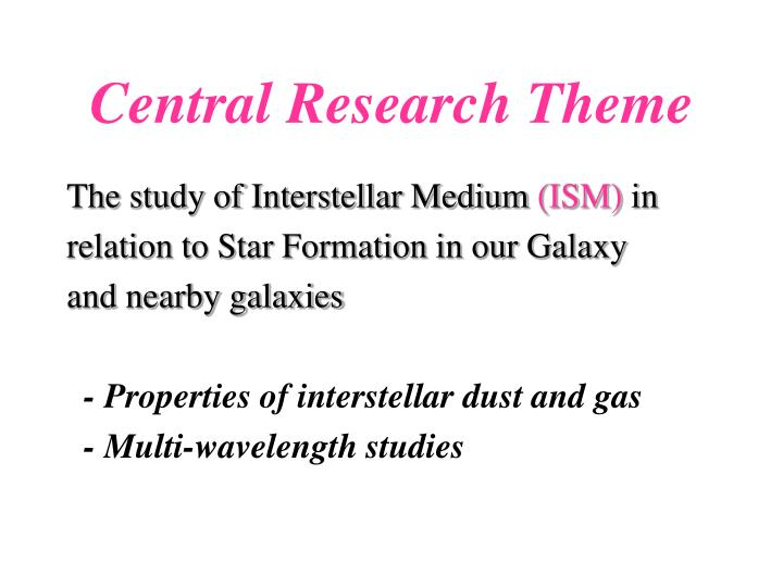 Central research theme
