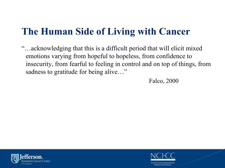 The Human Side of Living with Cancer
