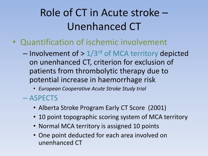 Role of CT in Acute stroke –Unenhanced CT