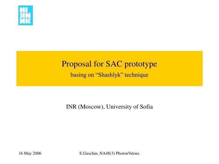 proposal for sac prototype basing on shashlyk technique n.