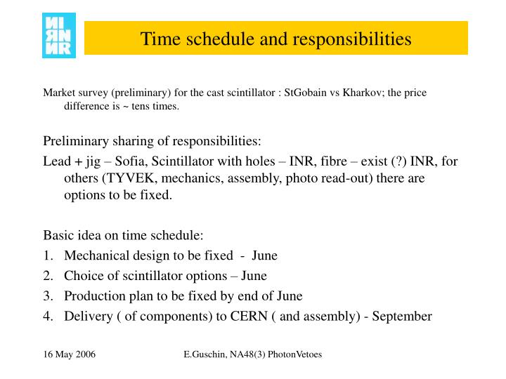 Time schedule and responsibilities