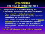 organization the issue of independence