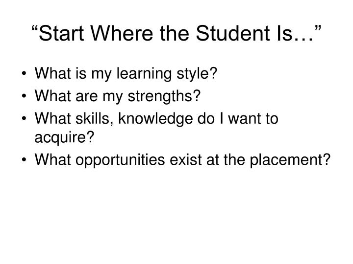 """Start Where the Student Is…"""
