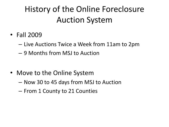 History of the online foreclosure auction system