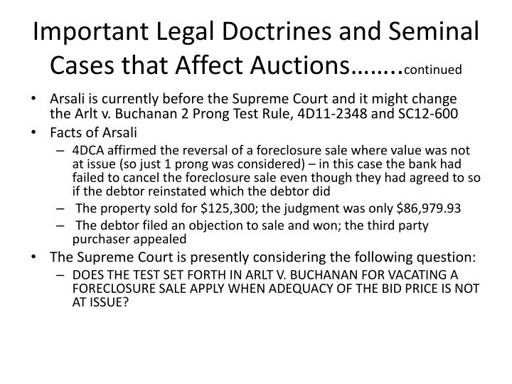 Important Legal Doctrines and Seminal Cases that Affect Auctions……..