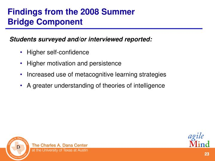 Students surveyed and/or interviewed reported:
