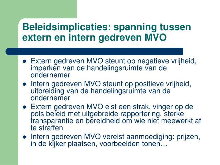 Beleidsimplicaties: spanning tussen extern en intern gedreven MVO