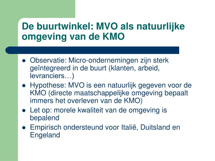 De buurtwinkel: MVO als natuurlijke omgeving van de KMO