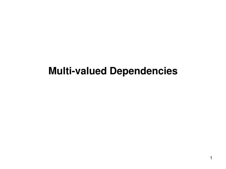 Multi valued dependencies