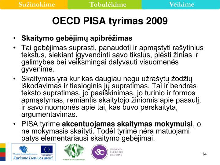 OECD PISA tyrimas 2009