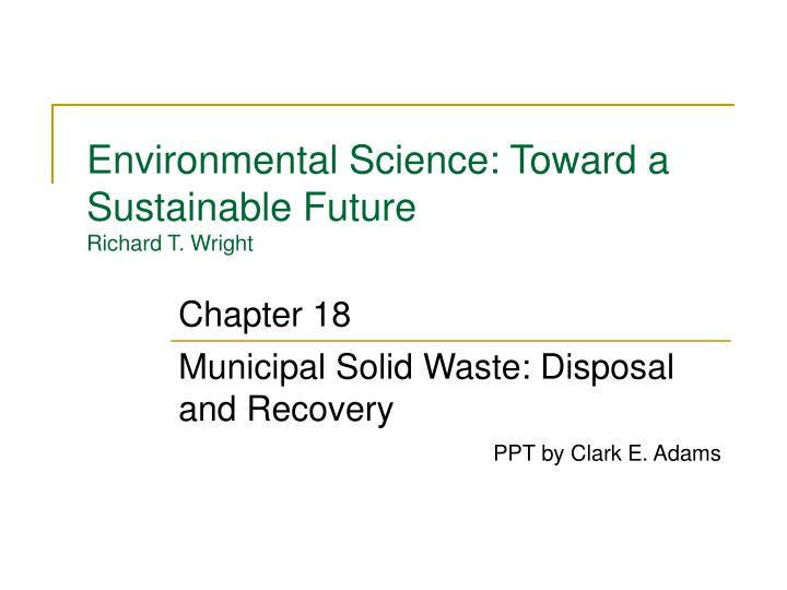 Environmental science toward a sustainable future richard t wright