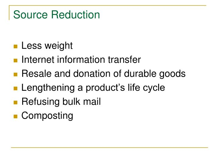 Source Reduction