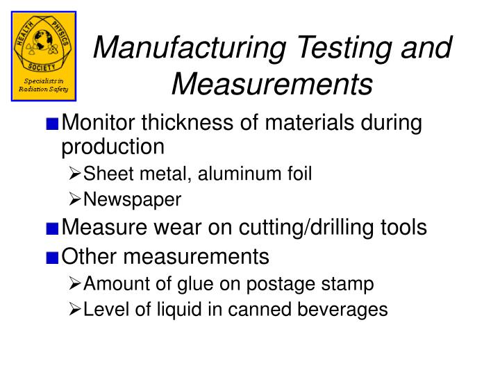 Manufacturing Testing and Measurements