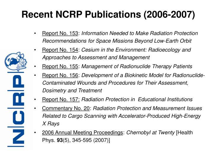 Recent NCRP Publications (2006-2007)