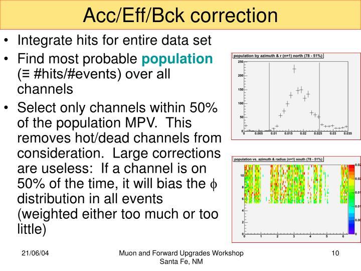 Acc/Eff/Bck correction