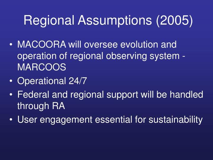 Regional Assumptions (2005)