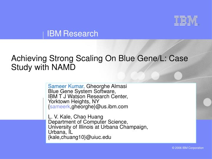 achieving strong scaling on blue gene l case study with namd n.