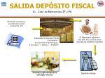 salida dep sito fiscal