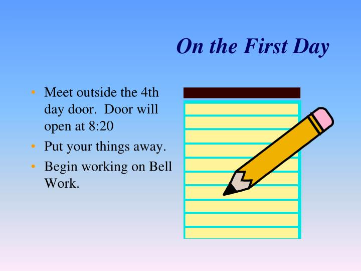 On the First Day