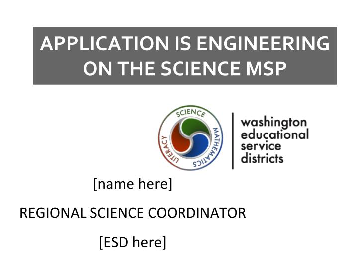 APPLICATION IS ENGINEERING ON THE SCIENCE MSP